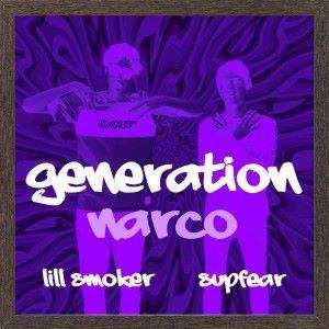 lill Smoker & SupFear: Generation Narco