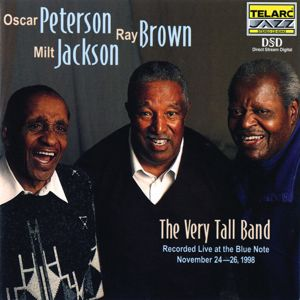 Oscar Peterson, Ray Brown, Milt Jackson: The Very Tall Band: Live At The Blue Note