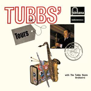 Tubby Hayes: Tubbs Tours