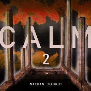 Nathan Gabriel: Calm 2