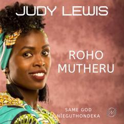 Judy Lewis: Roho Mutheru
