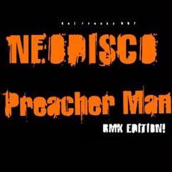Neodisco: Son of a Preacher Man