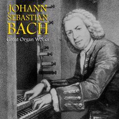 Johann Sebastian Bach: Toccata and Fugue in D Minor, BWV 565 (Remastered)