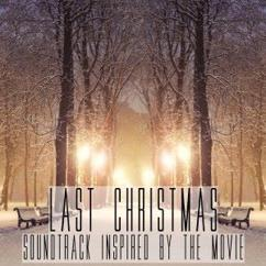 Various Artists: Last Christmas (Soundtrack Inspired by the Movie)