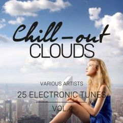 Various Artists: Chill-Out Clouds (25 Electronic Tunes), Vol. 4