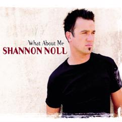 Shannon Noll: What About Me