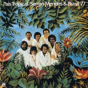 Sergio Mendes & Brasil '77: País Tropical