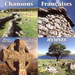 Bernard Boucheix & Pierre Courthiade: Chansons françaises - Hymnes