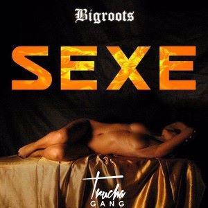 Bigroots: Sexe