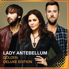 Lady Antebellum: Nothin' Like The First Time