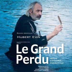 Hubert Evin: Le Grand Perdu