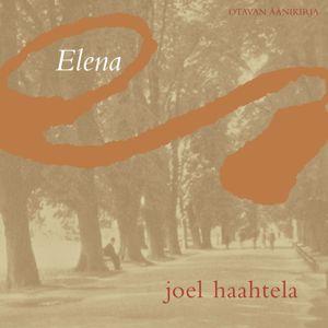 Joel Haahtela: Elena