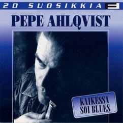 Pepe Ahlqvist And H.A.R.P.: Kaikessa soi blues