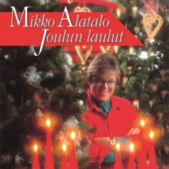 Mikko Alatalo: Joulun laulut