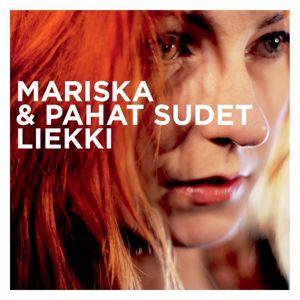 Mariska & Pahat Sudet: Liekki