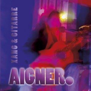 AIGNER: Aigner. Xang & Gitarre