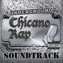 Various Artists: Underground Chicano Rap Soundtrack