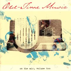 Various Artists: Old-Time Music On The Air, Vol. 2