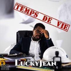 Luckyjean: Temps de vie