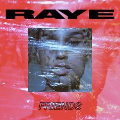 RAYE: Friends