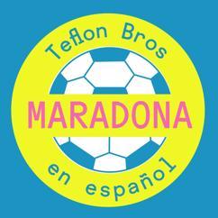 Teflon Brothers: Maradona