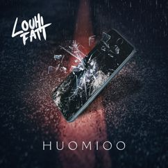 Louhi Fatt: Huomioo