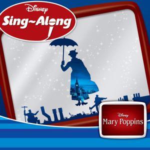 Mary Poppins Karaoke: Supercalifragilisticexpialidocious