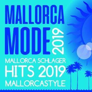 Various Artists: Mallorca Mode 2019 - Mallorca Schlager Hits 2019 Mallorcastyle