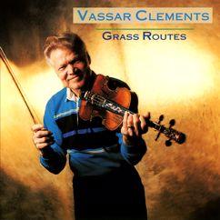 Vassar Clements: Grass Routes