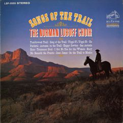 The Norman Luboff Choir: Bury Me Beneath the Prairie