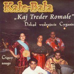 Kale - Bala: Spiewam Tobie mamo
