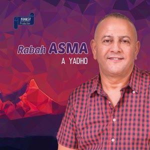 Rabah Asma: A Yadho