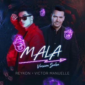Reykon, Victor Manuelle: Mala (feat. Victor Manuelle)