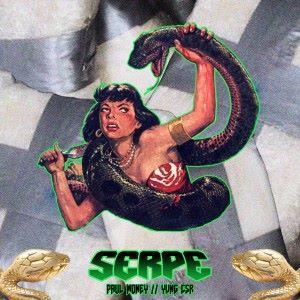 Paul Money & Yvng CSR: Serpe