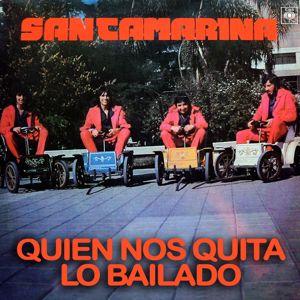 Santamarina: Quien Nos Quita Lo Bailado
