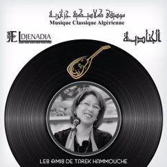 El Djenadia: Les amis de Tarek Hammouche