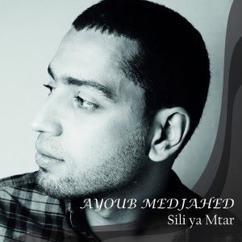 Ayoub Medjahed: Sili Ya Mtar