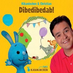 Kikaninchen, Christian: Dibedibedab!