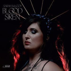 Sarah McCoy: Blood Siren