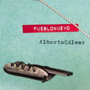 Alberto Gálvez: PuebloNuevo