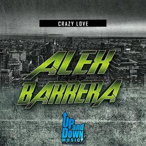 Alex Barrera: Crazy Love