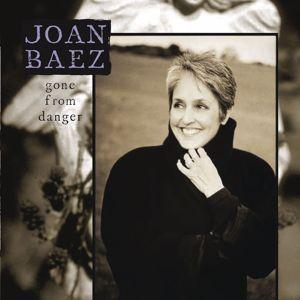 Joan Baez: Gone From Danger