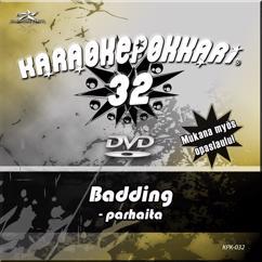 """Rauli """"Badding"""" Somerjoki: Karaokepokkari 32 - Badding Parhaita"""
