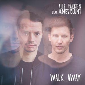 Alle Farben & James Blunt: Walk Away