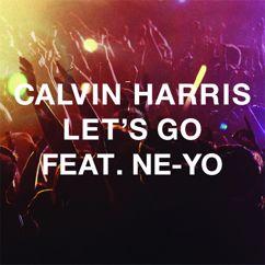 Calvin Harris feat. Ne-Yo: Let's Go