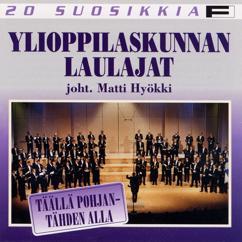 Ylioppilaskunnan Laulajat - YL Male Voice Choir: Trad / Arr Palmgren: Tuonne taakse metsämaan [Far beyond the woodlands green]