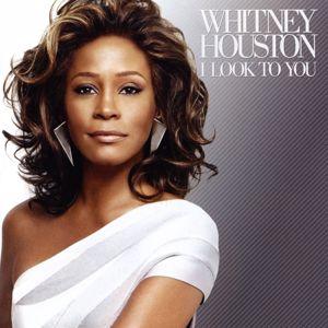 Whitney Houston: I Look To You