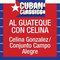 Celina González: Al Guateque Celina