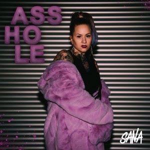 Sana: Asshole