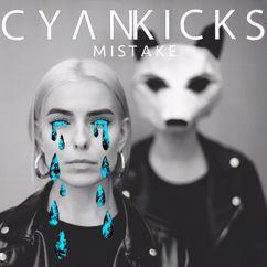 Cyan Kicks: Mistake